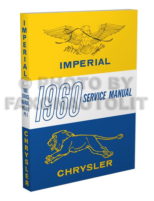 Chrysler Imperial Repair Shop Manual Reprint - Chrysler shop