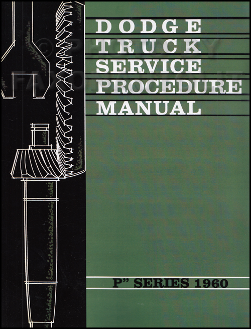 1960 Dodge Pickup Truck & Power Wagon Shop Manual Original