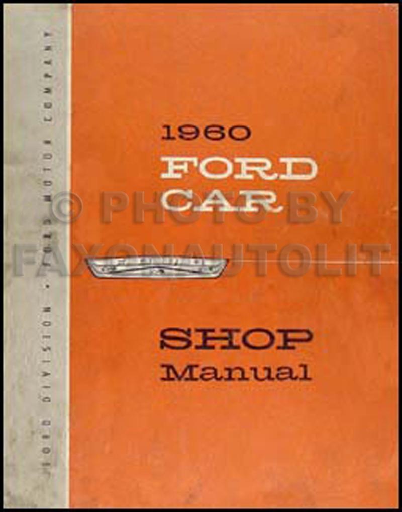 Related Products  sc 1 st  Faxon Auto Literature & 1960 Ford Car Repair Shop Manual Reprint Galaxie Fairlane ... markmcfarlin.com
