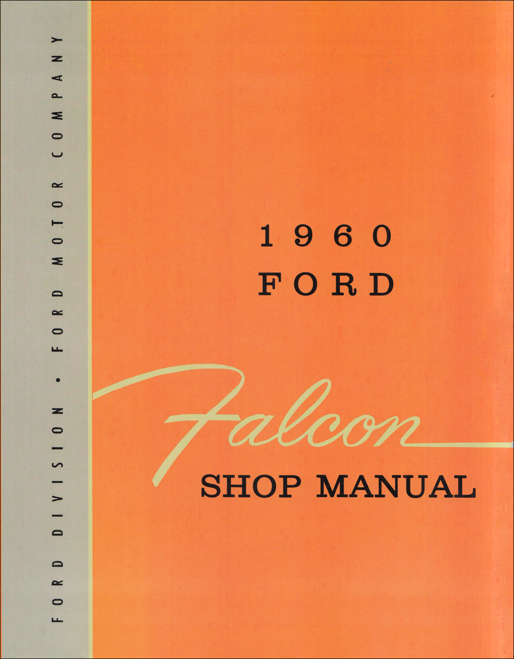 1960-1962 Ford Falcon & Ranchero Wiring Diagram Manual Reprint