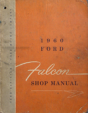 1960FordFalconORM 1960 1962 ford falcon & ranchero wiring diagram manual reprint 1965 ford falcon fuse box location at crackthecode.co