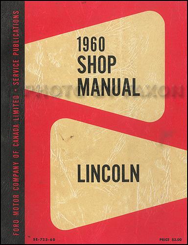 1960 lincoln repair shop manual original canadian. Black Bedroom Furniture Sets. Home Design Ideas