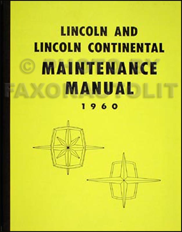1960 lincoln repair shop manual reprint premiere continental mark v. Black Bedroom Furniture Sets. Home Design Ideas
