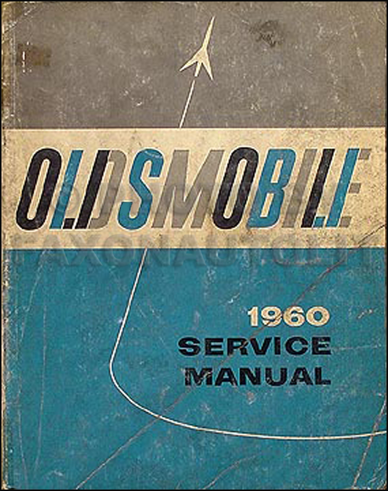 1960 Oldsmobile Shop Manual Original 88 & 98