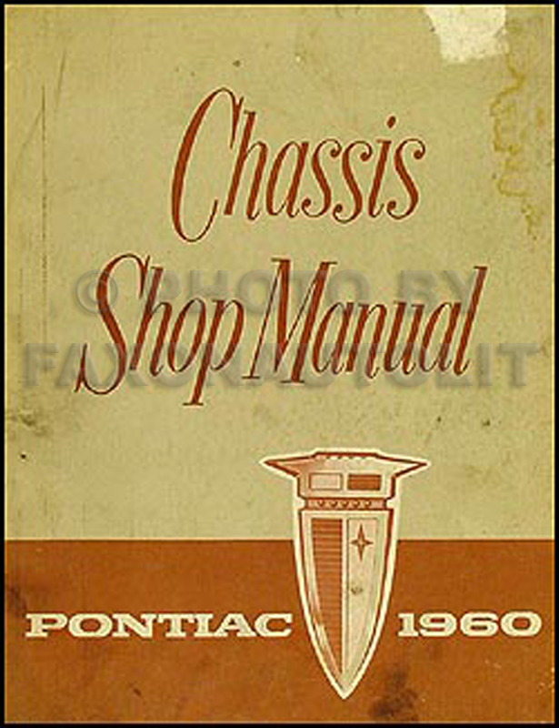 1960 pontiac repair shop manual orig bonneville catalina ventura rh faxonautoliterature com pontiac service manual download pontiac wave shop manual
