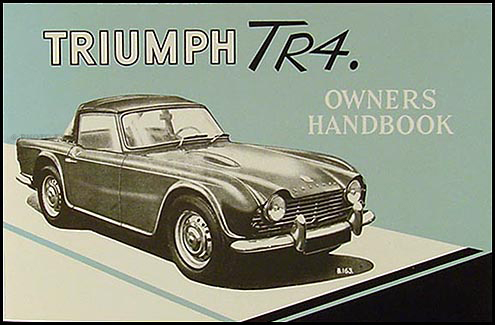 triumph tr tra repair shop manual reprint 1961 1964 triumph tr4 owner s manual reprint