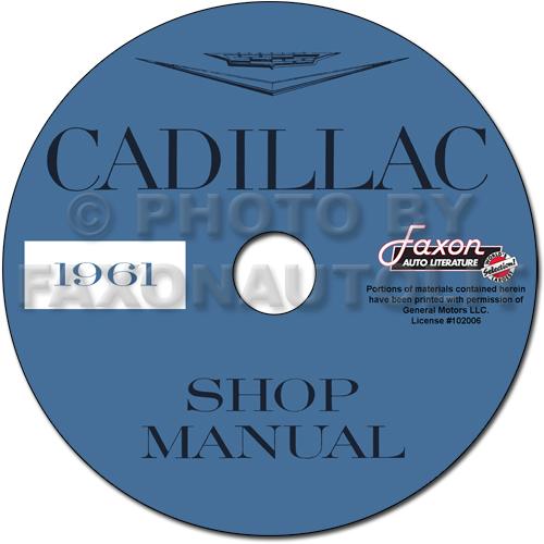 1961 cadillac shop manual cd deville eldorado series 62 60. Black Bedroom Furniture Sets. Home Design Ideas