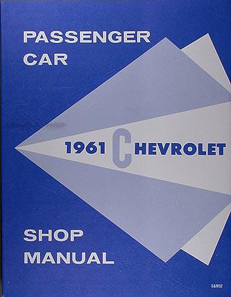 1961 chevrolet car repair shop manual reprint biscayne bel air rh faxonautoliterature com