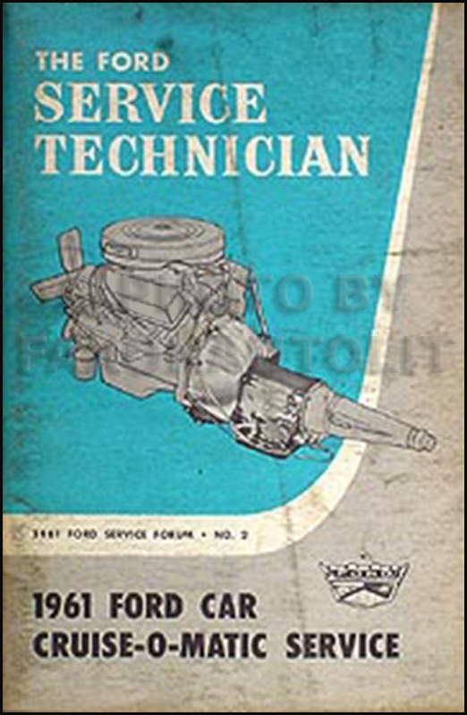 1961 Ford Car Cruise-O-Matic Auto Transmission Service Training Manual Original