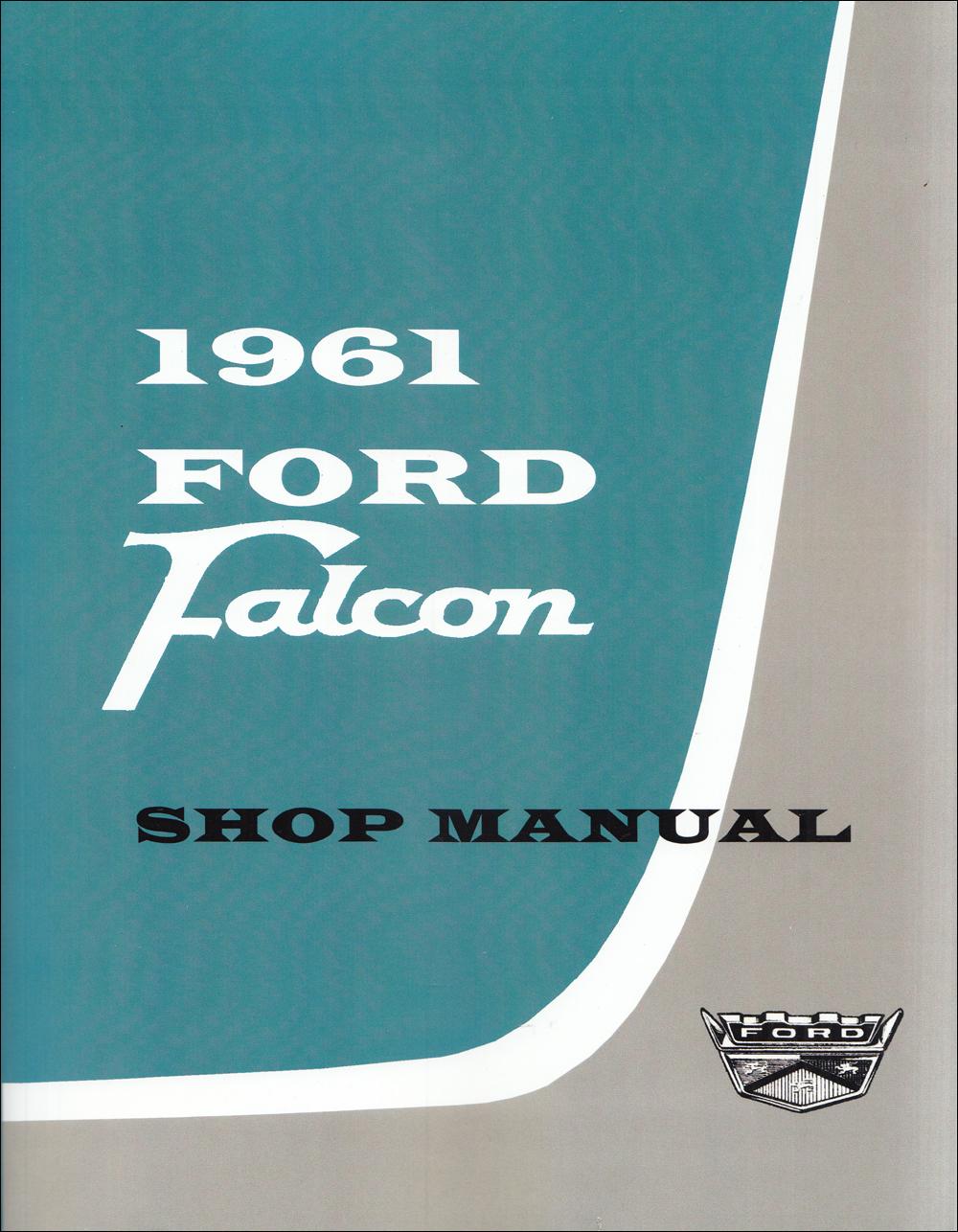 1961 Ford Falcon Ranchero Repair Shop Manual Reprint Wiring Diagram Amp Original