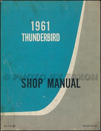 1961 Ford Thunderbird Canadian Shop Manual Original