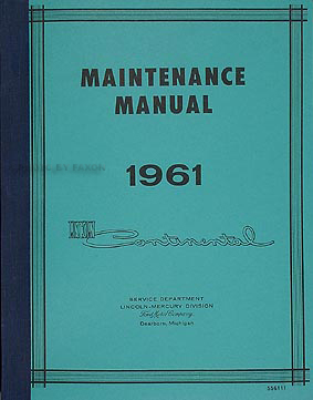 1961 Lincoln Continental Shop Manual Reprint