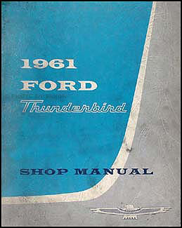 1961 Ford Thunderbird Shop Manual Original