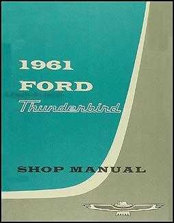 1961 Ford Thunderbird Shop Manual Reprint
