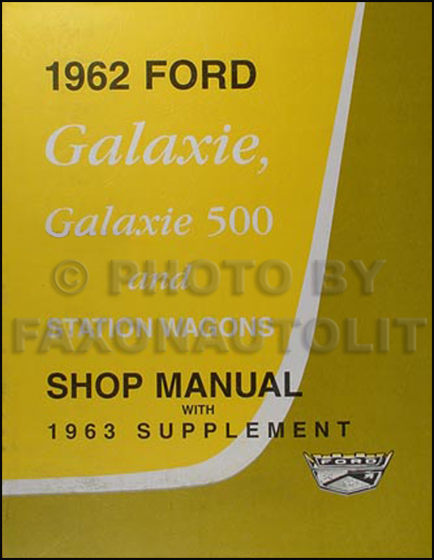 1962 63FordGalaxieRRM 1962 ford galaxie wiring diagram manual reprint  at alyssarenee.co