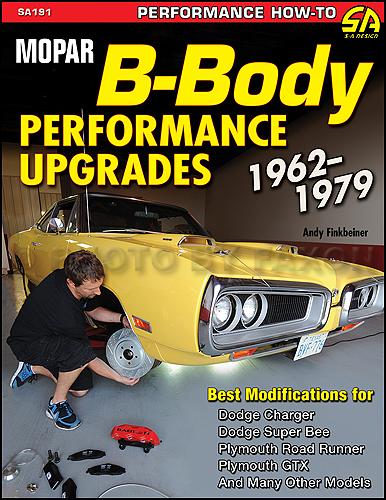 1962-1979 MoPar B-Body Performance Upgrades FULL COLOR