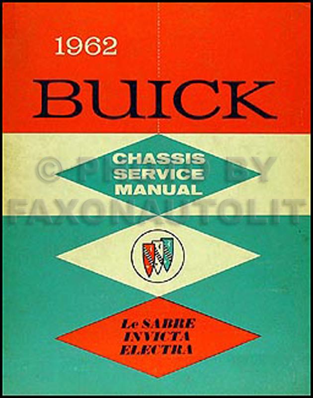 1962 buick repair shop manual original lesabre invicta electra rh faxonautoliterature com 1940 buick service manual buick allure service manual