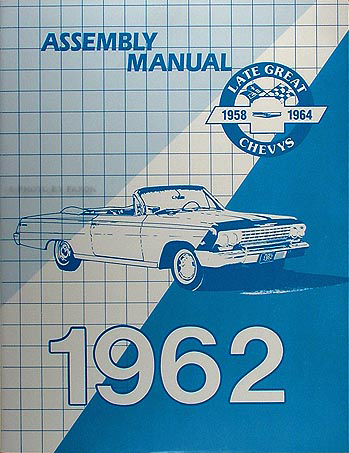 chevy wiring diagram manual reprint impala ss bel air biscayne 1962 impala biscayne bel air assembly manual reprint chevy chevrolet