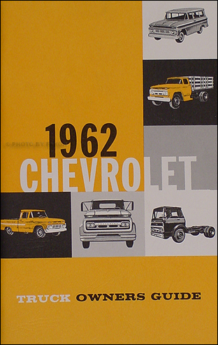 1962 chevrolet pickup  u0026 truck reprint owner u0026 39 s manual package