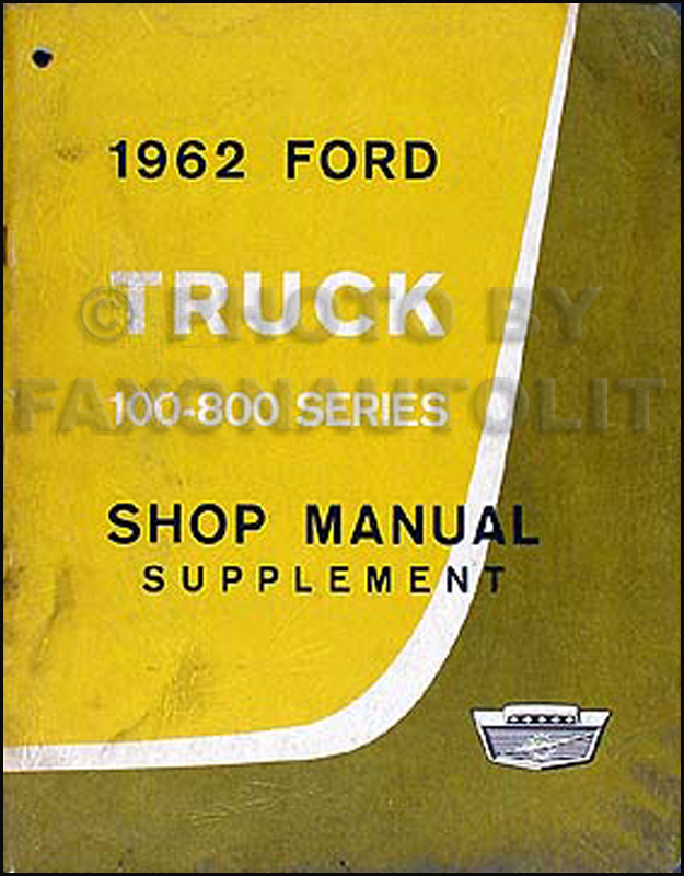 1962 Ford Pickup Truck Shop Manual Original Supplement