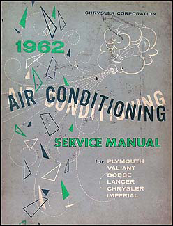 1962 MoPar Air Conditioning Repair Manual Original