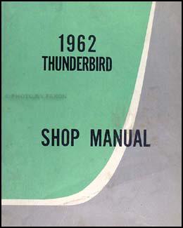 1962 Ford Thunderbird Shop Manual CANADIAN Original