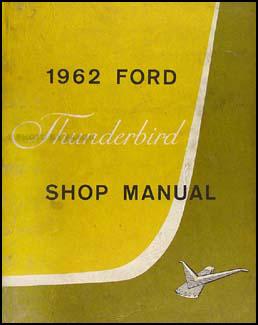 1962 Ford Thunderbird Shop Manual Original