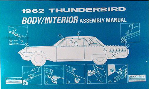 1962 Thunderbird Reprint Body & Interior Assembly Manual