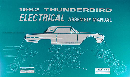 1962 thunderbird electrical assembly manual reprint rh faxonautoliterature com 1960 Ford Thunderbird Wiring Diagram 1961 thunderbird wiring diagram download