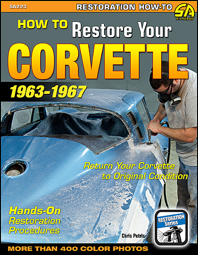 1963-1967 How to Restore Your Corvette