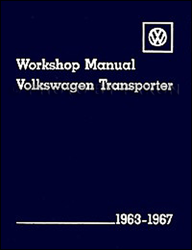 1963 1967 VW Transporter Bus Repair Shop Manual Reprint