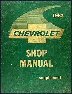 1963 Chevrolet Car Canadian Shop Manual Original Supplement
