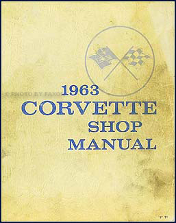 1963 Corvette Shop Manual Original