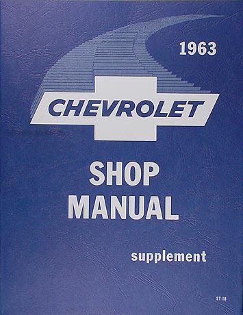 1963 Chevy Repair Shop Manual Reprint Supplement Biscayne Bel Air Impala and Wagons