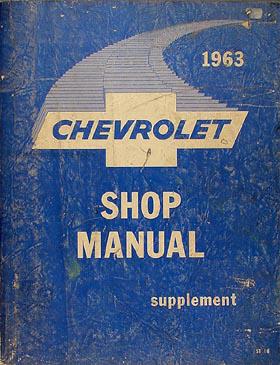1963 Chevrolet Car Shop Manual Original Supplement