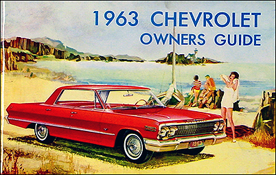 1963 Chevrolet Car Reprint Owner Manual Impala, SS, Biscayne, Bel Air