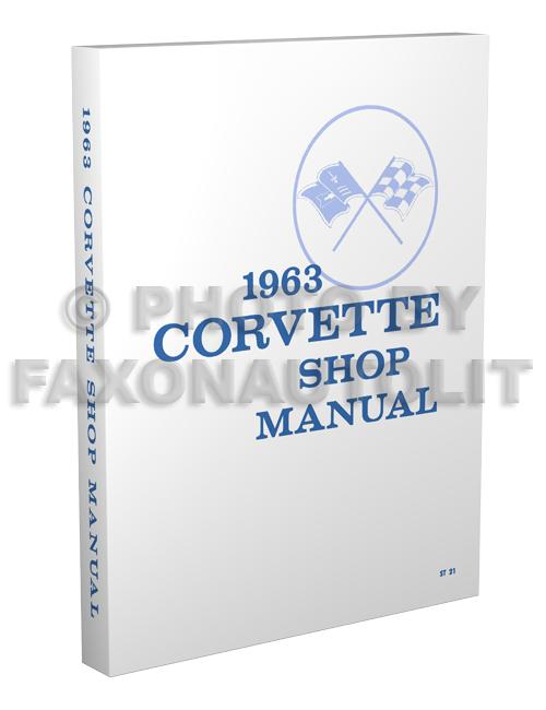 1963 Corvette Shop Manual Reprint