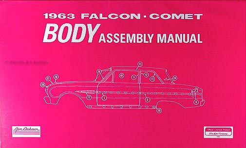 1963FalconCometrbam 1963 falcon, futura, ranchero, sprint, comet body assembly manual 63 falcon wiring diagram at bayanpartner.co