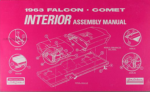 1963FalconCometriam 1963 falcon, sprint, ranchero & comet interior assembly manual reprint au falcon wiring diagram manual at n-0.co