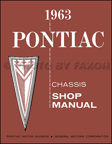 1963 Pontiac Repair Shop Manual Reprint Catalina Star Chief Bonneville Grand Prix etc.