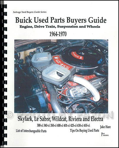 1964-1970 Buick Parts Identification and Interchange Manual