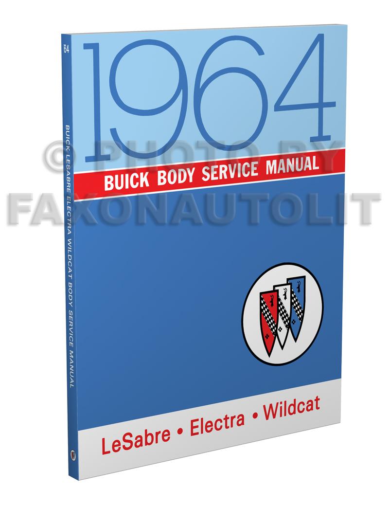 1964 Buick Shop Manual Original - Riviera, LeSabre, Wildcat, Electra
