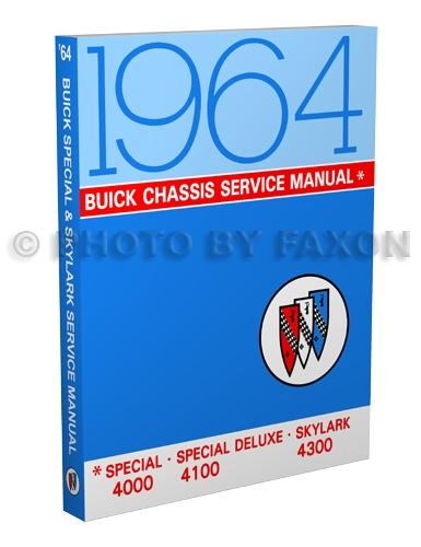 1964 buick special deluxe skylark repair shop manual reprint rh faxonautoliterature com 1980 Buick Skylark 1980 Buick Skylark