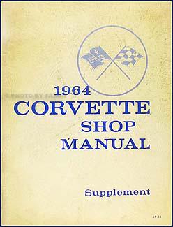 1964 Corvette Shop Manual Original Supplement