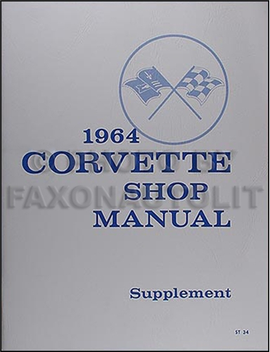 1964 Corvette Shop Manual Reprint Supplement