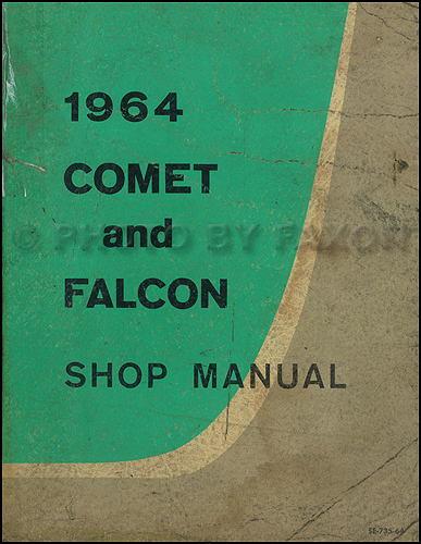 1964 ford falcon ranchero wiring diagram manual reprint 1964 ford falcon mercury comet repair shop manual original canadian