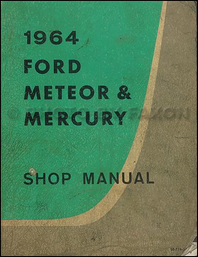 1964 ford galaxie meteor mercury big car repair shop manual original rh faxonautoliterature com 1965 Ford Falcon 1965 Ford Falcon