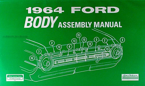 1964 ford specifications manual original 1964 ford galaxie 500 body assembly manual reprint