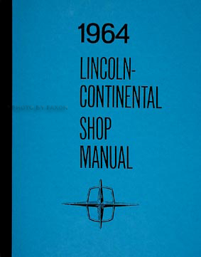 1964 lincoln continental repair shop manual reprint