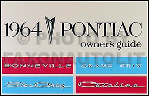 1964 Pontiac Owner Manual Reprint Bonneville Grand Prix Star Chief Catalina